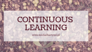 Continuous Learning?